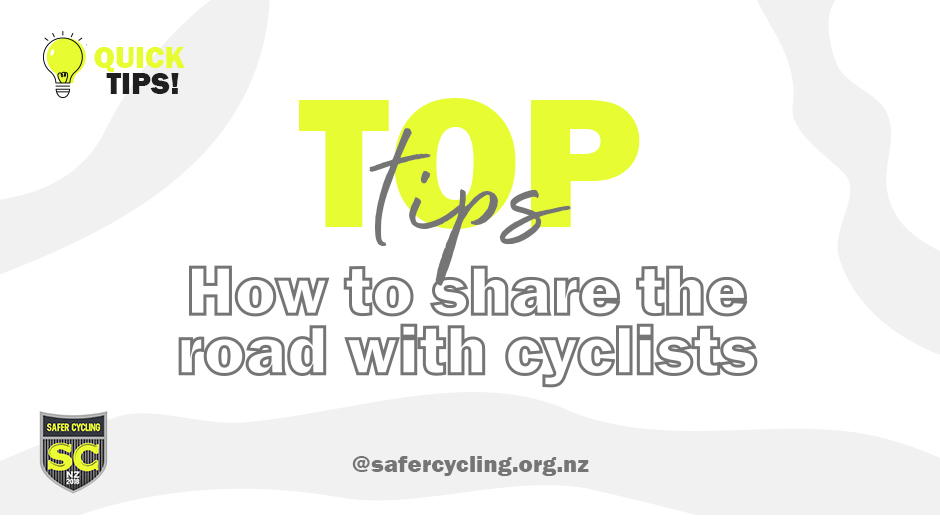 Top tips for sharing the road with cyclists